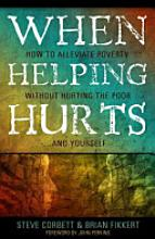 Insights from When Helping Hurts – post #2